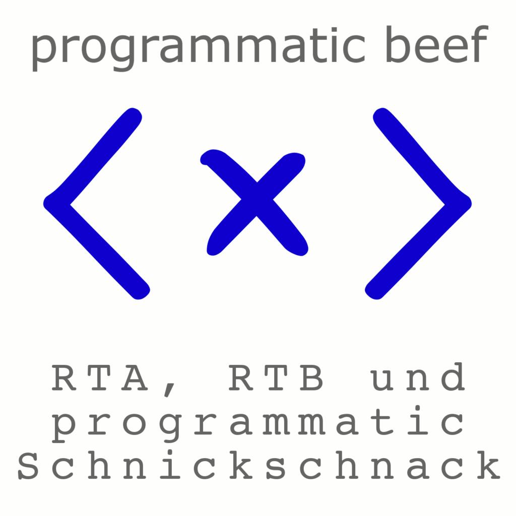 programmatic beef RTA RTB Podcast programmatic advertising Data Driven Marketing